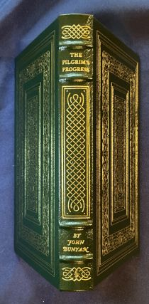 THE PILGRIM'S PROGRESS; From This World To That Which Is To Come / Delivered Under the Similitude of a Dream / By John Bunyan / Illustrated with Water-Colors by William Blake / The 100 Greatest Books Ever Written / Collector's Edition / Bound in Genuine Leather