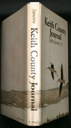 A KEITH COUNTY JOURNAL; with illustrations by the author. John Janovy Jr