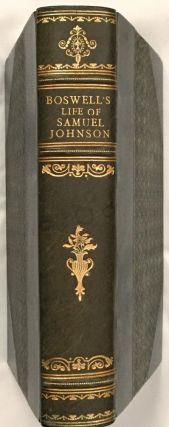 THE LIFE OF SAMUEL JOHNSON L.L.D.; Complete and Unabridged with Notes. James Boswell Esq