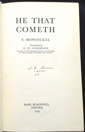 HE THAT COMETH; Translated by G. W. Anderson