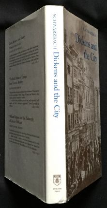 DICKENS AND THE CITY. Charles Dickens, E. S. Schwartzbach