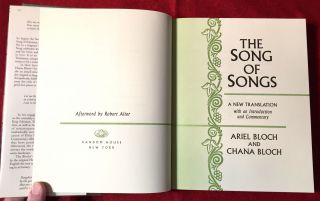 THE SONG OF SONGS; A New Translation with an Introduction and Commentary / Afterword by Robert Alter