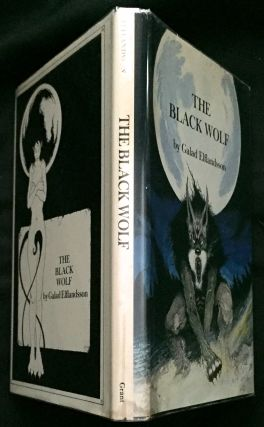 THE BLACK WOLF; Illustrated by Randy Broecker / Introduction by Charles M. Collins. Galad...