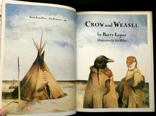 CROW AND WEASEL; Illustrations by Tom Pohrt