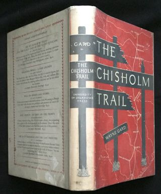 THE CHISHOLM TRAIL; with drawings by Nick Eggenhofer. Wayne Gard