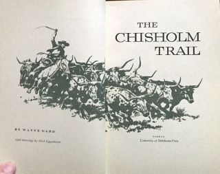 THE CHISHOLM TRAIL; with drawings by Nick Eggenhofer