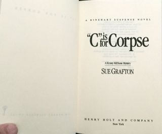 """""""C"""" IS FOR CORPSE; A Kinsey Milhone Mystery"""