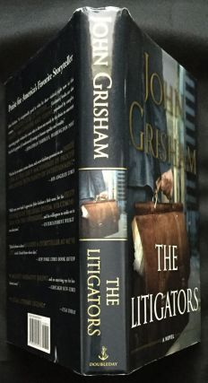 THE LITIGATORS. John Grisham