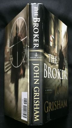 THE BROKER. John Grisham