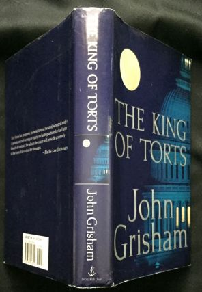 THE KING OF TORTS. John Grisham