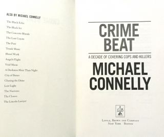 CRIME BEAT; A Decade of Covering Cops and Killers